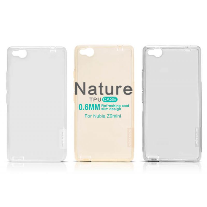 Nillkin Nature Series TPU case for ZTE Nubia Z9 Mini (NX511J) order from official NILLKIN store