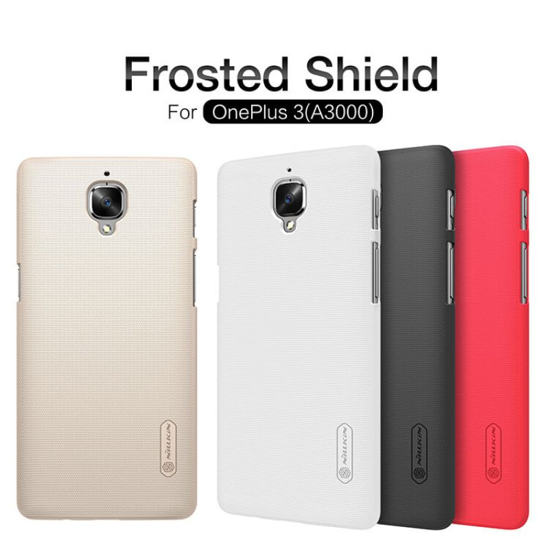 Nillkin Super Frosted Shield Matte cover case for Oneplus 3 / 3T (A3000 A3003 A3005 A3010) + free screen protector order from official NILLKIN store