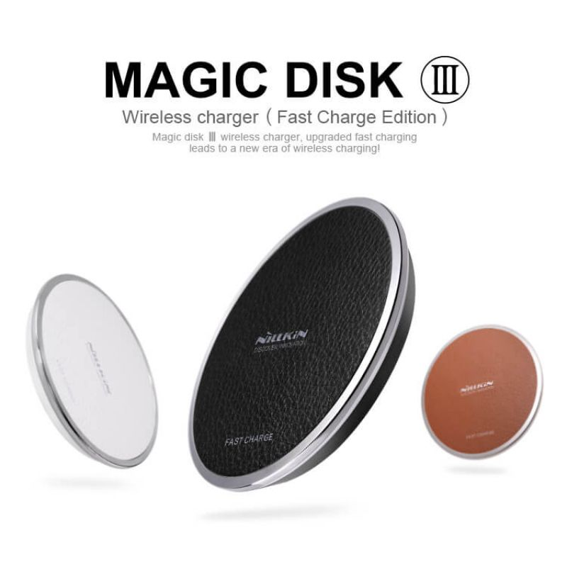 Nillkin Qi Wireless Charger Magic Disk III (Fast Charge Edition) order from official NILLKIN store