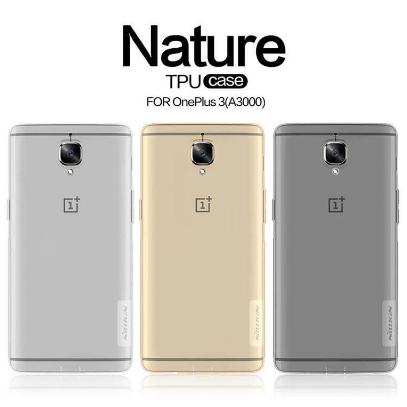 Nillkin Nature Series TPU case for Oneplus 3 / 3T (A3000 A3003 A3005 A3010) order from official NILLKIN store