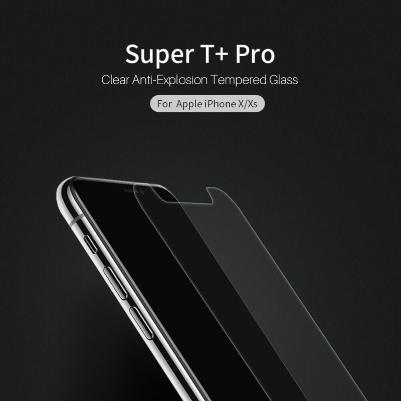 Nillkin Super T+ Pro Clear anti-exposion tempered glass screen protector for Apple iPhone X order from official NILLKIN store